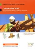 Christian Fanguin - L'ossature bois - Conception technique & mise en oeuvre.