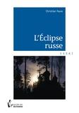 Christian Faure - L'éclipse russe.
