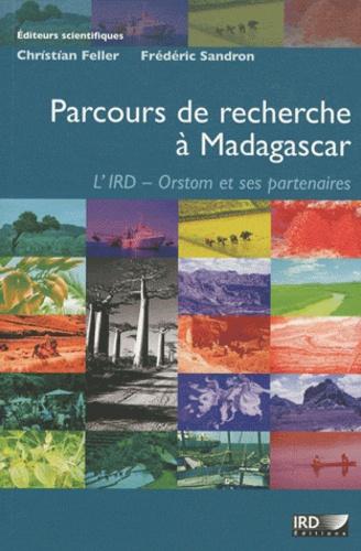 Parcours de recherche à Madagascar. L'IRD-Orstom et ses partenaires  avec 1 DVD