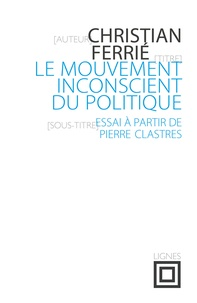 Deedr.fr Le mouvement inconscient du politique Image