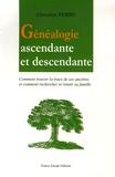 Christian Ferru - Généalogie ascendante et descendante - Comment trouver la trace des ses ancêtres et comment rechercher et réunir sa famille.