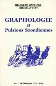 Christian Fest et Hélène de Maublanc - Graphologie et Pulsions Szondiennes.