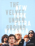 Christian Fevret et Carole Mirabello - The Velvet Underground - New York Extravaganza.