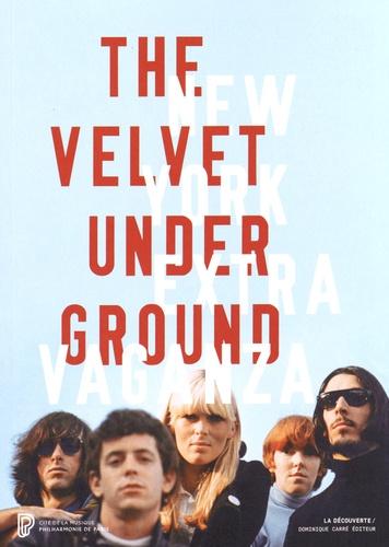 Christian Fevret et Carole Mirabello - The Velvet Underground.