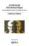 Christian Fierens - Le discours psychanalytique - Une deuxième lecture de L'étourdit de Lacan.