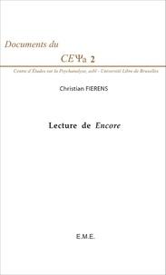 Christian Fierens - Lecture de Encore - Cours de 2005 sur le Livre XX du Séminaire de Lacan.