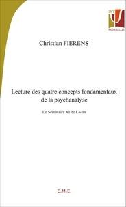 Lecture des quatre concepts fondamentaux de la psychanalyse - Le Séminaire XI de Lacan.pdf