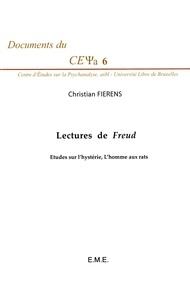 Christian Fierens - Lectures de Freud - Etudes sur l'hystérie, L'homme aux rats.