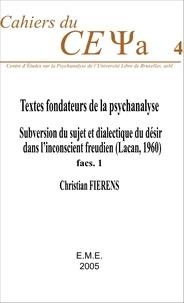 Textes fondateurs de la psychanalyse - Subversion du sujet et dialectique du désir dans linconscient freudien (Lacan, 1960) : Fascicule 1.pdf