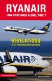 Christian Fletcher - Ryan Air, low-cost... - Mais à quel prix ?.