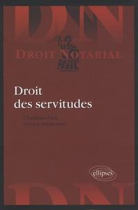 Christian Foix - Droit des servitudes.