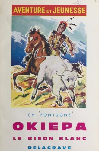 Okiepa, le bison blanc