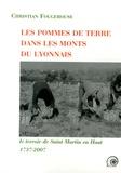 Christian Fougerouse - Les pommes de terre dans les Monts du Lyonnais - Le terroir de Saint-Martin-en-Haut (1737-2007).