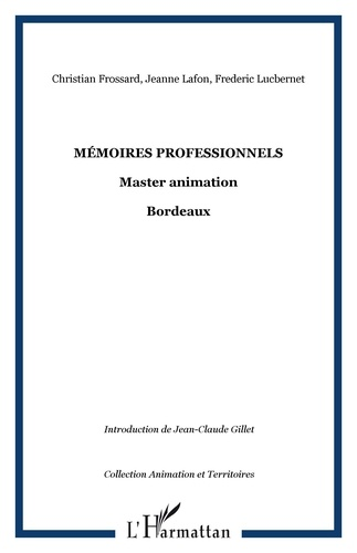 Christian Frossard - Mémoires Professionnels - Master Animation.