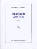 Christian Gailly - Dernier amour.