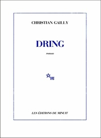 Christian Gailly - Dring.