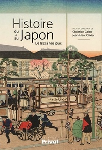 Christian Galan et Jean-Marc Olivier - Histoire du & au Japon - De 1853 à nos jours.