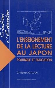 Christian Galan - L'enseignement de la lecture au Japon - Politique et éducation.
