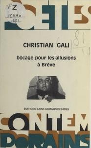 Christian Gali - Bocage pour les allusions à Brève.