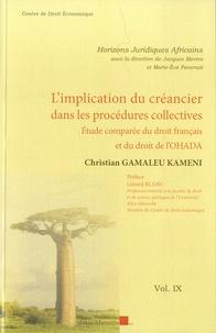 Christian Gamaleu Kameni - L'implication du créancier dans les procédures collectives - Etude comparée du droit français et du droit de l'OHADA.