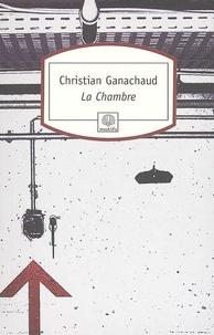 Christian Ganachaud - La Chambre.