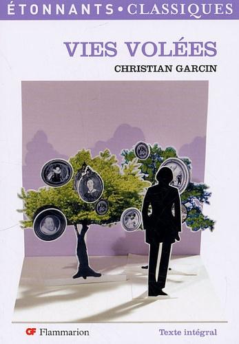Christian Garcin - Vies volées.
