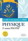 Christian Garing et Pierre-Yves Vialatte - Les Mille et Une questions de la physique en prépa 2e année PSI/PSI*.