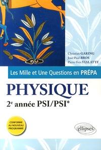 Les Mille et Une questions de la physique en prépa 2e année PSI/PSI*.pdf