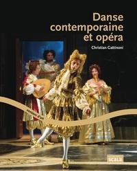 Christian Gattinoni - Danse contemporaine et opéra.
