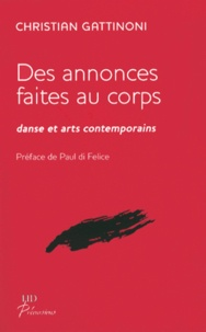 Christian Gattinoni - Des annonces faites au corps - Danse et arts contemporains.
