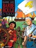 Christian Gaty et Jean Ollivier - Barbe-Rouge Tome 22 : A nous la Tortue.