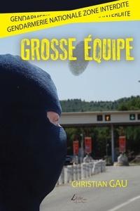 Christian Gau - Grosse équipe.