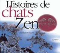 Christian Gaudin - Histoires de chats zen.