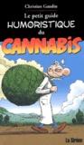 Christian Gaudin - Le petit guide humoristique du cannabis.