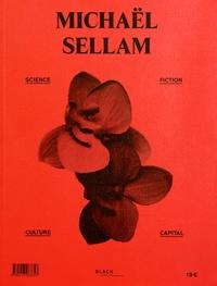Christian Gaussen et Benoît Durandin - Michaël Sellam - Science, fiction, culture, capital.
