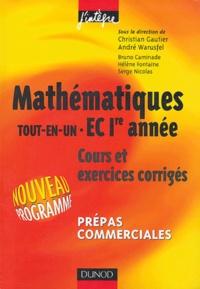 Christian Gautier et André Warusfel - Mathématiques tout-en-un EC 1e année - Cours et exercices orrigés.