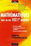 Christian Gautier et André Warusfel - Mathématiques Tout-en-Un ECE 1e année Prépas commerciales - Cours et exercices corrigés.