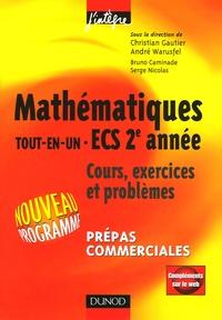 Christian Gautier et André Warusfel - Mathématiques Tout-en-un ECS 2e année - Cours et exercices Prépas commerciales.