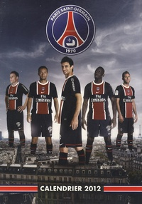 Christian Gavelle - Calendrier 2012 Paris Saint-Germain.