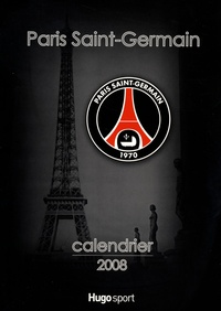 Christian Gavelle - Paris Saint-Germain Calendrier 2008.