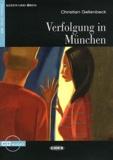 Christian Gellenbeck - Verfolgung in München. 1 CD audio