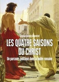 Goodtastepolice.fr Les quatre saisons du Christ - Un parcours politique dans la Judée romaine Image