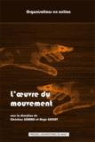 Christian Gérard et Régis Guillet - L'oeuvre du mouvement - Pour une conscience de la Méthode.
