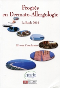 Progrès en dermato-allergologie - La Baule 2014.pdf