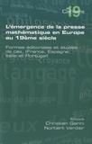 Christian Gérini et Norbert Verdier - L'émergence de la presse mathématique en Europe au 19ème siècle - Formes éditoriales et études de cas.