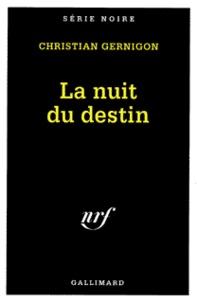 Christian Gernigon - La nuit du destin.
