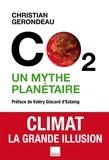 Christian Gerondeau - C02 un mythe planétaire.
