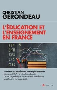 Christian Gerondeau - L'éducation et l'enseignement en France.