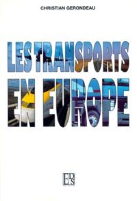 Christian Gerondeau - Les transports en Europe.
