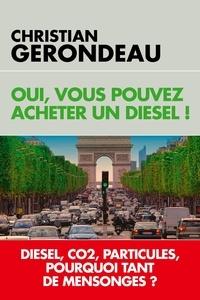 Oui, vous pouvez acheter un diesel ! - Christian Gerondeau pdf epub